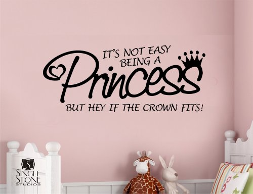 It's Not Easy Being a Princess Large Wall Decal Sticker Girl's Room Quote Home Decoration Decor