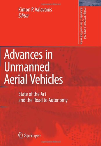Advances in Unmanned Aerial Vehicles: State of the Art and the Road to Autonomy