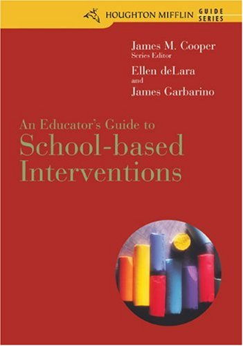 An Educator's Guide to School-Based Interventions