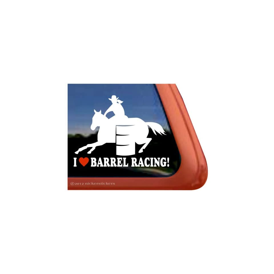 I Love Barrel Racing Barrel Horse Trailer Vinyl Window Decal Sticker
