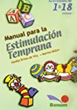 img - for Manual Para La Estimulacion 1 a 18 Meses (Spanish Edition) book / textbook / text book