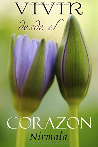 Vivir Desde el Corazon