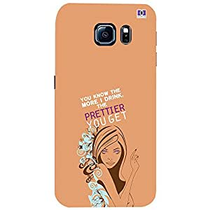 The Prettier You Get - Mobile Back Case Cover For Samsung Galaxy S6