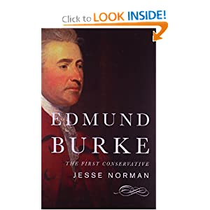 Edmund Burke: The First Conservative by