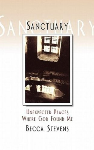 Sanctuary: Unexpected Places Where God Found Me