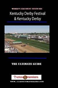 Kentucky Derby - America's Greatest Festivals Series