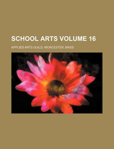 School arts Volume 16