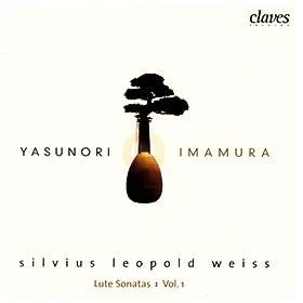 Silvius Leopold Weiss: Lute Sonatas Vol. 1