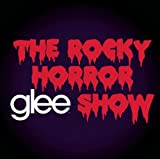 Glee Cast Glee: The Music, The Rocky Horror Glee Show