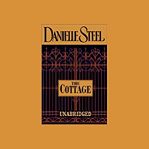 The Cottage | [Danielle Steel]