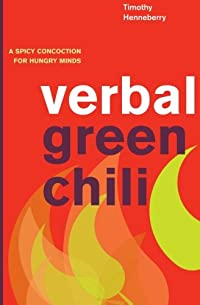 Verbal Green Chili: A Spicy Concoction for Hungry Minds download ebook