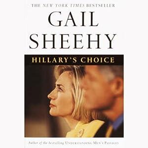 Hillary's Choice | [Gail Sheehy]