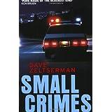 Small Crimes ~ Dave Zeltserman
