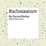 Rachmaninov | Darren Henley