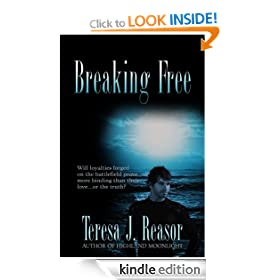 Breaking Free (Military Romantic Suspense) (Book 1 of the SEAL TEAM Heartbreakers)