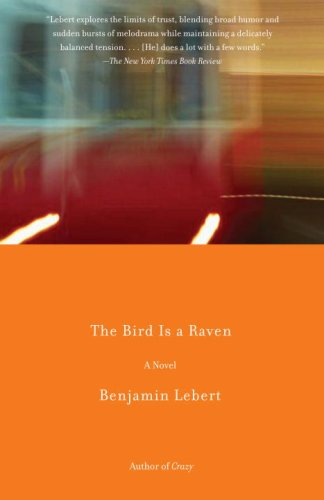 The Bird Is a Raven (Vintage Contemporaries)