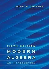 Modern Algebra An Introduction by John R. Durbin