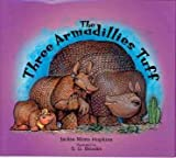img - for The Three Armadillies Tuff The Three Armadillies Tuff book / textbook / text book