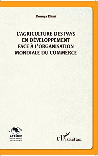 L'agriculture des pays en développement face à l'organisation mondiale du commerce