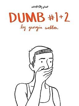 Dumb #1 & 2