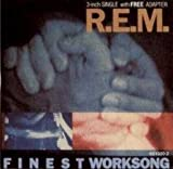 R.E.M. Finest Worksong