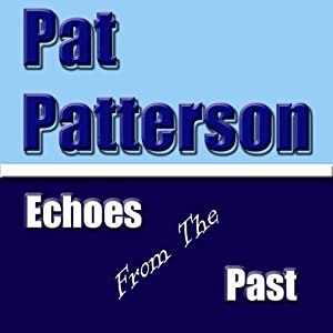 Echoes from the Past Audiobook