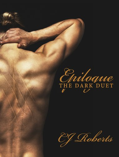 Epilogue (The Dark Duet: Book 3) by CJ Roberts