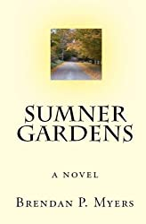 Sumner Gardens - A Coming of Age Novel