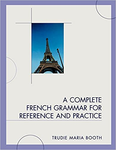 A Complete French Grammar