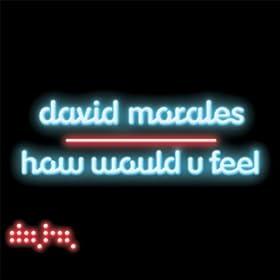 How Would U Feel? [Explicit]