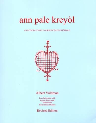 Ann Pale Kreyol : An Introductory Course in Haitian...