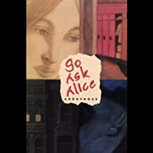 Go Ask Alice (       UNABRIDGED) by Anonymous Narrated by Christina Moore