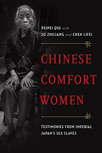 Chinese Comfort Women: Testimonies from Imperial Japan's Sex Slaves (Oxford Oral History Series) (Imperial Women compare prices)