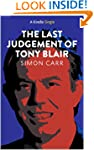 The Last Judgement of Tony Blair (Kin...