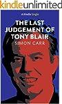 The Last Judgement of Tony Blair (Kin...