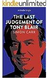 The Last Judgement of Tony Blair (Kindle Single)