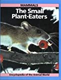 img - for Encyclopaedia of the Animal World: Small Plant Eaters book / textbook / text book