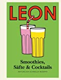 Henry Dimbleby Leon Mini. Smoothies, Säfte & Cocktails