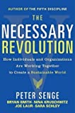 img - for The Necessary Revolution : Working Together to Create a Sustainable World (Paperback)--by Peter Senge [2010 Edition] book / textbook / text book