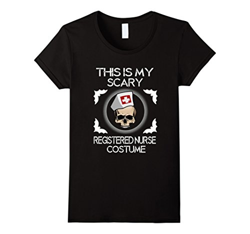 Women's This Is My Scary Registered Nurse Costume Halloween T-Shirt Small Black (Is Registered compare prices)