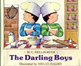 The Darling Boys (0027435164) by Mary-Claire Helldorfer