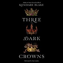 Three Dark Crowns Audiobook by Kendare Blake Narrated by Amy Landon