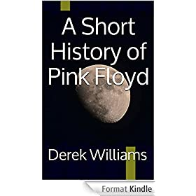 A Short History of Pink Floyd (English Edition)
