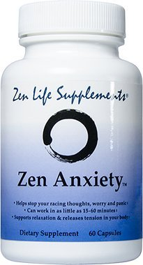 Zen Anxiety - Quickly Stop Your Anxiety, Worry And Panic With 8 Natural Herbs, Amino Acids And Vitamins