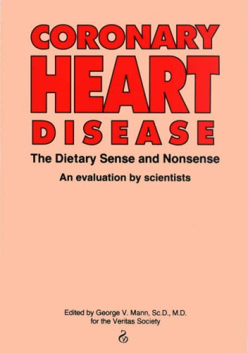 Coronary Heart Disease: The Dietary Sense And Nonsense