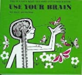 Use Your Brain (Let's-Read-and-Find-Out Science Books) (0690854102) by Paul Showers