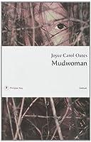 Mudwoman © Amazon