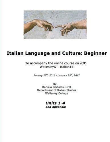 Italian Language and Culture: Beginner (Volume 1)