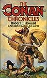 The Conan Chronicles (Omnibus) (v. 1) (0747405476) by Robert E. Howard