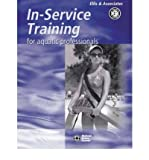 img - for [(In-service Training for Aquatic Professionals)] [Author: Ellis & Associates] published on (July, 2000) book / textbook / text book